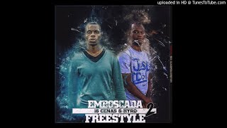 16 Cenas & Hyro - Emboscada [Part. 2] (Freestyle) (Prod. G Short)