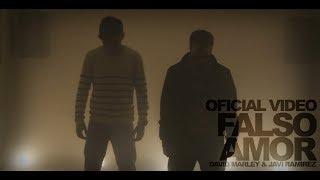 David Marley & Javi Ramirez ''Falso Amor'' (Official Video)