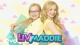 """Dove Cameron - As Long As I Have You (From """"Liv & Maddie""""/Audio Only)"""