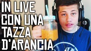 IN LIVE CON UNA TAZZA DI ARANCIA?!?!?!? 14:00 LINK IN DESCRIZIONE