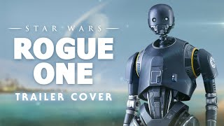 Music from Rogue One: A Star Wars Story Movie Trailer