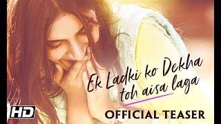 Ek Ladki Ko Dekha Toh Aisa Laga | Teaser | Anil | Sonam | Rajkummar | Juhi | Shelly Chopra Dhar width=
