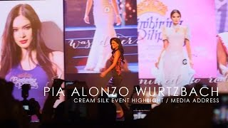 Pia Alonzo Wurtzbach - Cream Silk Transformations Address