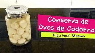 Como Fazer Conserva de Ovos de Codorna