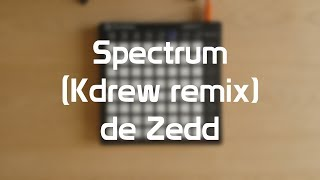 SPECTRUM | Zedd (Kdrew remix) | Launchpad Cover