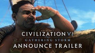 Civilization VI: Gathering Storm Announce Trailer (NEW EXPANSION)