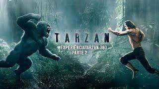 A Lenda de Tarzan - #ExperiênciaTarzan 360° Parte 2