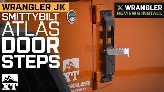 Jeep Wrangler JK Smittybilt ATLAS Door Steps (2007-2018) Review & Install