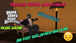 Special 8k subscriberi: Vlog SA:MP + GIVEAWAY | Am fost dat afara din _Cross!!