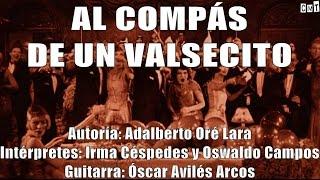 Irma Y Oswaldo - Al Compás De Un Valsecito [Letras]