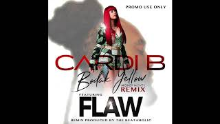 Cardi B - Bodak Yellow ft FLAW (Beataholic Remix) Clean