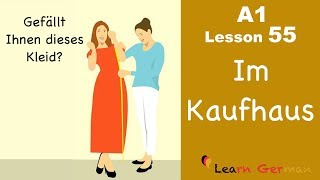 Learn German | A1 - Lesson 55 | Im Kaufhaus | Buying clothes | Shopping
