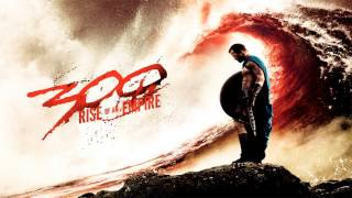 300: Rise Of An Empire - Queen Gorgo - Soundtrack Score
