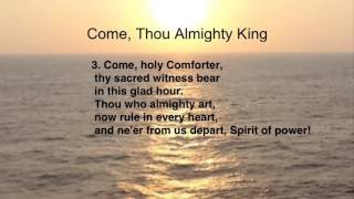 Come, Thou Almighty King (United Methodist Hymnal #61)
