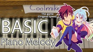 Basic Piano Melody: No Game No Life OP1 - This game