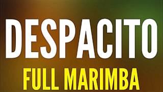 Despacito: FULL MARIMBA