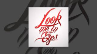 Look Me In My Eyes - Southside Jones - Prod. Loyalty