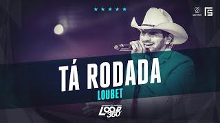 Loubet - Tá Rodada | Vídeo Oficial DVD FS LOOP 360°