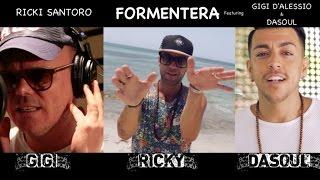 Ricky Santoro Ft. Gigi D'Alessio & Dasoul - Formentera