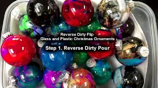 Reverse Dirty Flip Ornaments Step 1