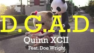 Quinn XCII - DGAD Feat. Doe Wright