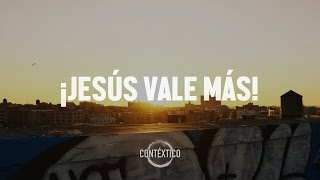 ¡JESÚS VALE MÁS! - Ft. Paul Washer