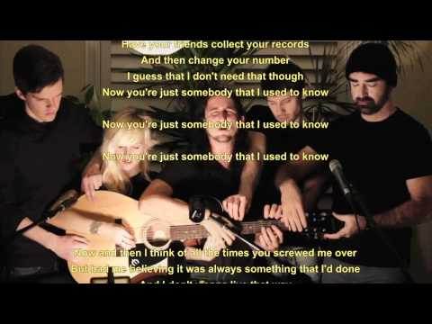 Somebody That I Used To Know - Lyrics / Songtext - Walk Off The Earth (Gotye - Cover)