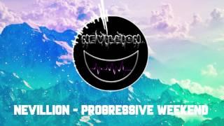 (Progressive House) Nevillion - Progressive weekend