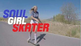 Soul Girl Skater