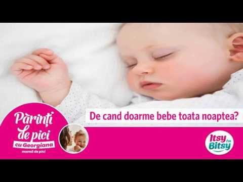 De cand doarme bebe toata noaptea?