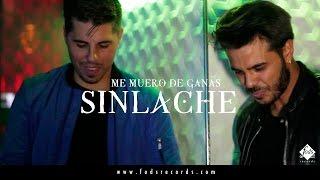 Sinlache - Me muero de ganas (Videoclip Oficial)