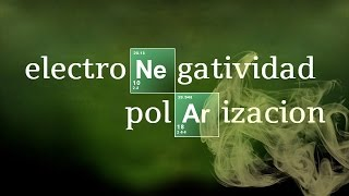 Imagen en miniatura para Electronegatividad y Polarización
