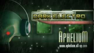 Aphelium - Dark Electro Dubstep Ebm Hardcore Drum'n'Bass Trance - Music Forum