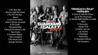 Guardians of the Galaxy Vol  2 Soundtrack playlist