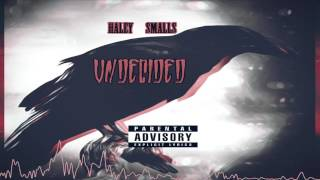 Haley Smalls - Undecided