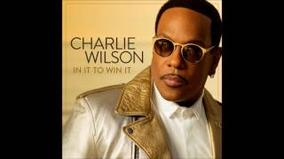 Charlie Wilson   In It To Win It   03   Good Time