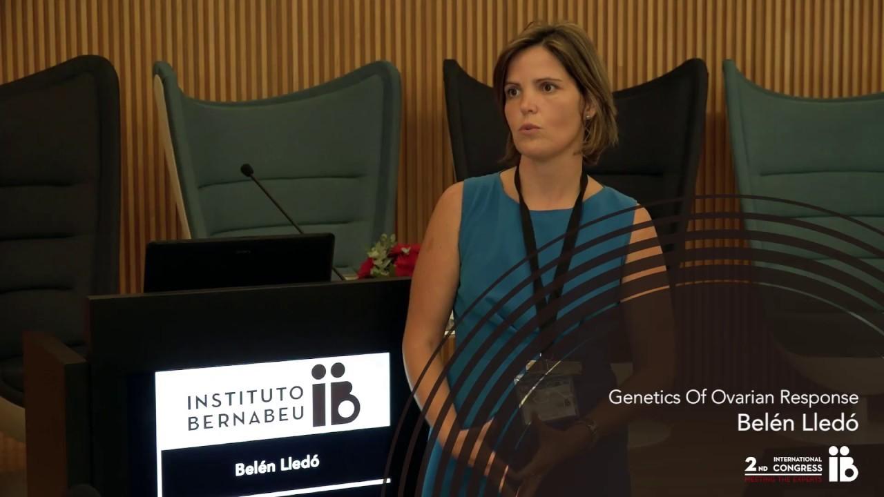 2nd Meeting the Experts: Belén Lledó. Genetics Of Ovarian Response. Instituto Bernabeu