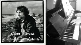 Yann Tiersen - L'autre valse d'Amélie - Piano
