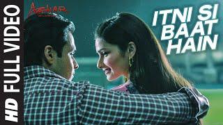 Itni Si Baat Hain Full Video Song | AZHAR | Emraan Hashmi, Prachi Desai | Arijit Singh, Pritam