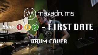 blink-182 - FIRST DATE (Drum Cover)