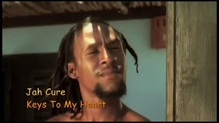 Jah Cure   Keys To My Heart