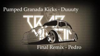 Pumped Granada Kicks - Remix