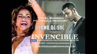 TITO EL BAMBINO_LLAMA AL SOL PREVIEW Ft. DANIELA MERCURY