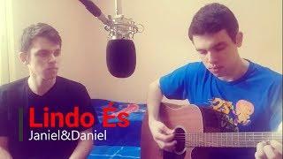 | Lindo És | Tempo de Semear | cover Janiel&Daniel |