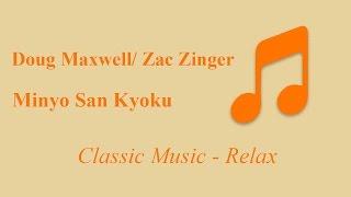 Minyo San Kyoku - Doug Maxwell/Zac Zinger ( Classical | Calm ) No Copyright Instrumental