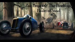 Zac Bryan & The Fireboys - Heart of Steel