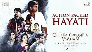 Chekka Chivantha Vaanam  - Action Packed Hayati - A.R Rahman   Mani Ratnam