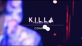 Killa (Freestyle) - CONMAN   Dir Willie 3.0