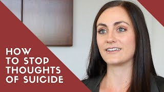 How to STOP Thoughts of Suicide | Suicide Prevention