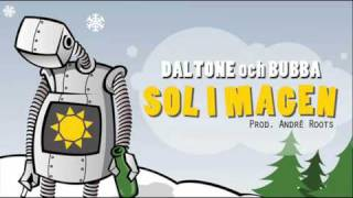 Daltone & Bubba - Sol i magen